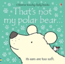 That's not my polar bear... - Book