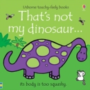 That's not my dinosaur... - Book