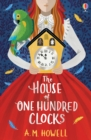 The House of One Hundred Clocks - Book