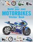 Build Your Own Motorbikes Sticker Book - Book