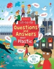 Lift-the-Flap Questions and Answers About Plastic - Book