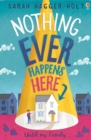 Nothing Ever Happens Here - Book