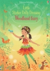 Little Sticker Dolly Dressing Woodland Fairy - Book