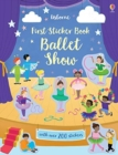 First Sticker Book Ballet Show - Book