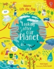 Lift-the-Flap Looking After Our Planet - Book