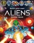 Build Your Own Aliens Sticker Book - Book
