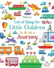 Lots of Things for Little Children to do on a Journey - Book