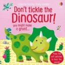 Don't Tickle the Dinosaur! - Book