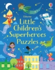 Little Children's Superheroes Puzzles - Book