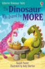 Dinosaur Tales: The Dinosaur Who Roared For More - Book