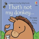 That's Not My Donkey - Book