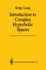 Introduction to Complex Hyperbolic Spaces - eBook