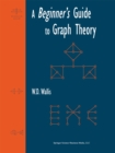 A Beginner's Guide to Graph Theory - eBook
