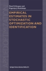 Empirical Estimates in Stochastic Optimization and Identification - eBook