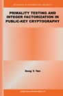 Primality Testing and Integer Factorization in Public-Key Cryptography - eBook