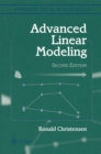 Advanced Linear Modeling : Multivariate, Time Series, and Spatial Data; Nonparametric Regression and Response Surface Maximization - eBook