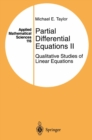 Partial Differential Equations II : Qualitative Studies of Linear Equations - eBook