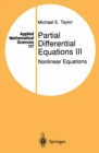 Partial Differential Equations III : Nonlinear Equations - eBook