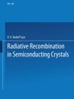Radiative Recombination in Semiconducting Crystals - eBook