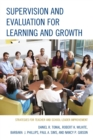 Supervision and Evaluation for Learning and Growth : Strategies for Teacher and School Leader Improvement - eBook