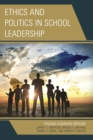Ethics and Politics in School Leadership : Finding Common Ground - eBook