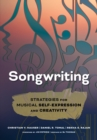 Songwriting : Strategies for Musical Self-Expression and Creativity - eBook