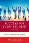 Success for Every Student : A Guide to Teaching and Learning - eBook