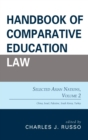 Handbook of Comparative Education Law : Selected Asian Nations - eBook
