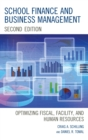 School Finance and Business Management : Optimizing Fiscal, Facility and Human Resources - eBook