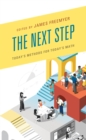 The Next Step : Today's Methods for Today's Math - eBook