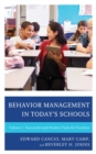 Behavior Management in Today's Schools : Successful and Positive Tools for Teachers - eBook