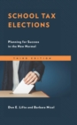 School Tax Elections : Planning for Success in the New Normal - eBook