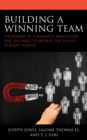 Building a Winning Team : The Power of a Magnetic Reputation and The Need to Recruit Top Talent in Every School - eBook