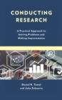 Conducting Research : A Practical Approach to Solving Problems and Making Improvements - eBook
