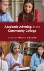 Academic Advising in the Community College - eBook