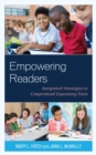 Empowering Readers : Integrated Strategies to Comprehend Expository Texts - eBook