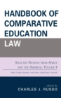 Handbook of Comparative Education Law : Selected Nations from Africa and the Americas - eBook