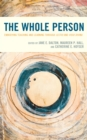 The Whole Person : Embodying Teaching and Learning through Lectio and Visio Divina - eBook