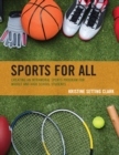 Sports for All : Creating an Intramural Sports Program for Middle and High School Students - eBook