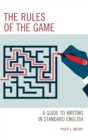 The Rules of the Game : A Guide to Writing in Standard English - eBook