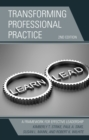 Transforming Professional Practice : A Framework for Effective Leadership - eBook