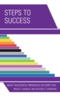 Steps to Success : What Successful Principals Do Everyday - eBook