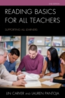 Reading Basics for All Teachers : Supporting All Learners - eBook