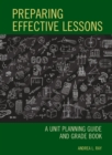 Preparing Effective Lessons : A Unit Planning Guide and Grade Book - eBook