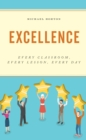 Excellence : Every Classroom, Every Lesson, Every Day - eBook