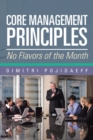 Core Management Principles : No Flavors of the Month - eBook