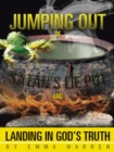 Jumping out of Satan'S Lie Pot and Landing in God'S Truth - eBook