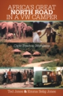 Africa's Great North Road in a Vw Camper : Cape Town to Mombasa - eBook