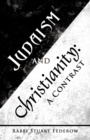 Judaism and Christianity: : A Contrast - eBook