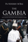 The Gambia : The Untold Dictator Yahya Jammeh's Story - eBook